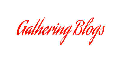Gathering Blogs